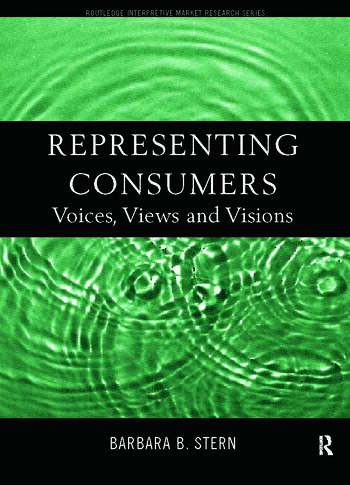 Representing Consumers Voices, Views and Visions book cover