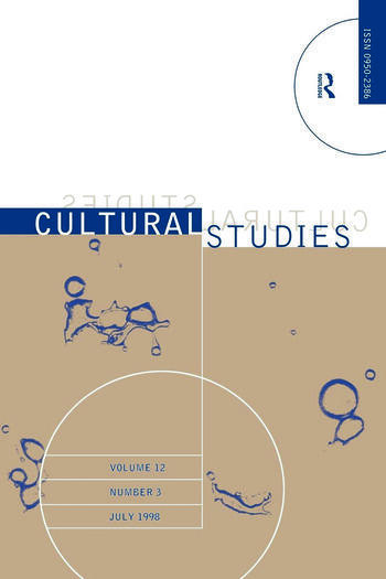 Science, Technology and Culture Cultural Studies Volume 12 Issue 3 book cover