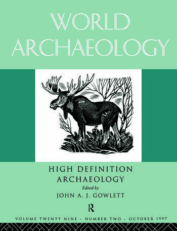 High Definition Archaeology: Threads Through the Past World Archaeology Volume 29 Issue 2 book cover