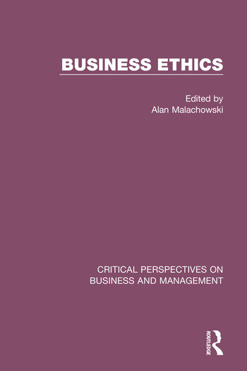Business Ethics Critical Perspectives on Business and Management book cover