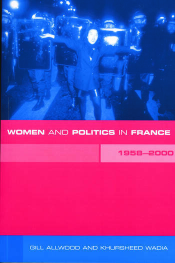 Women and Politics in France 1958-2000 book cover