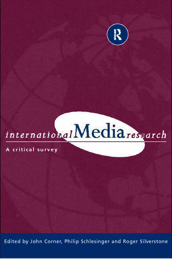 International Media Research A Critical Survey book cover