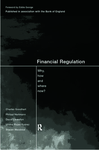 Financial Regulation Why, How and Where Now? book cover