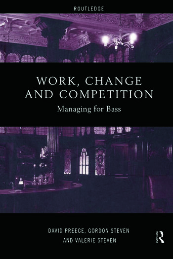Work, Change and Competition Managing for Bass book cover