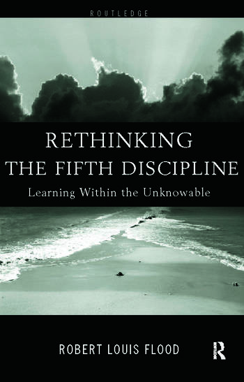 Rethinking the Fifth Discipline Learning Within the Unknowable book cover