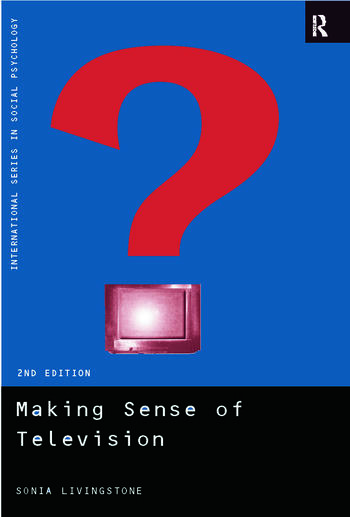 Making Sense of Television The Psychology of Audience Interpretation book cover