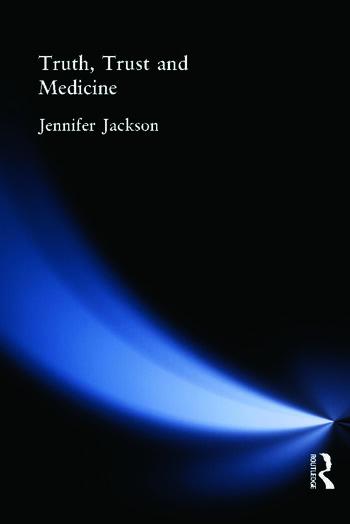 Truth, Trust and Medicine book cover