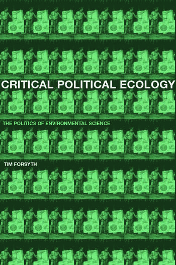 Critical Political Ecology The Politics of Environmental Science book cover