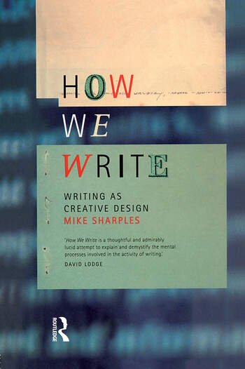 How We Write Writing as Creative Design book cover