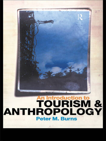An Introduction to Tourism and Anthropology book cover