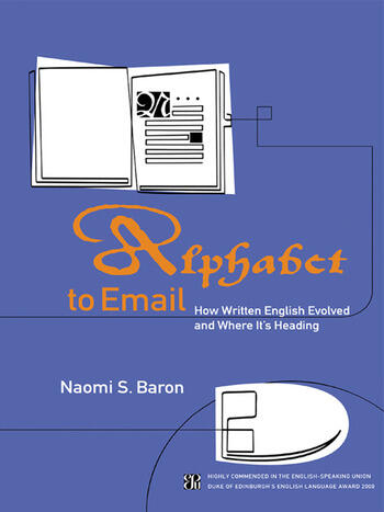 Alphabet to Email How Written English Evolved and Where It's Heading book cover