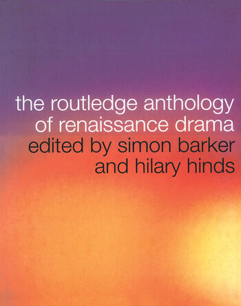 The Routledge Anthology of Renaissance Drama book cover