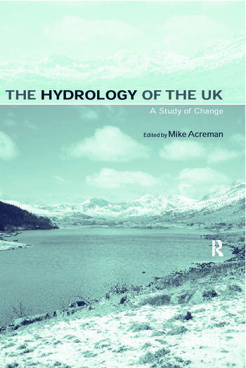 The Hydrology of the UK A Study of Change book cover