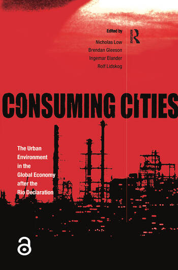 Consuming Cities The Urban Environment in the Global Economy after Rio book cover