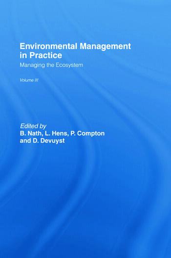 Environmental Management in Practice: Vol 3 Managing the Ecosystem book cover