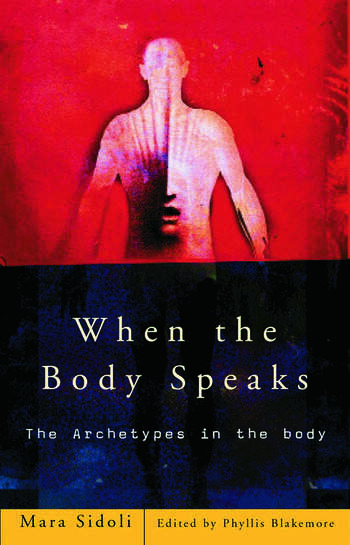 When the Body Speaks The Archetypes in the Body book cover