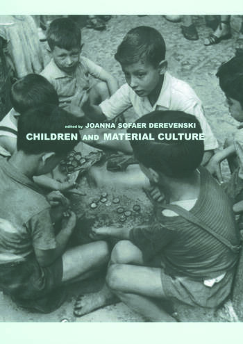 Children and Material Culture book cover