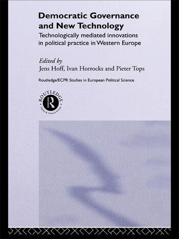 Democratic Governance and New Technology book cover