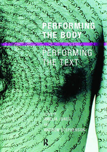 Performing the Body/Performing the Text book cover
