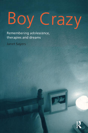 Boy Crazy Remembering Adolescence, Therapies and Dreams book cover