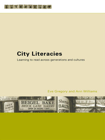City Literacies Learning to Read Across Generations and Cultures book cover