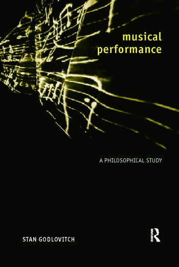 Musical Performance A Philosophical Study book cover