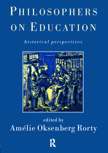 Philosophers on Education New Historical Perspectives book cover