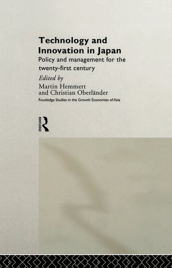 Technology and Innovation in Japan Policy and Management for the Twenty First Century book cover