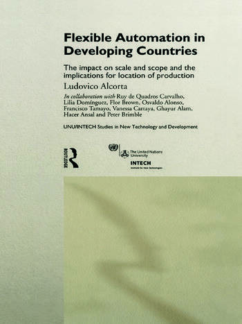 Flexible Automation in Developing Countries The impact on scale and scope and the implications for location of production book cover