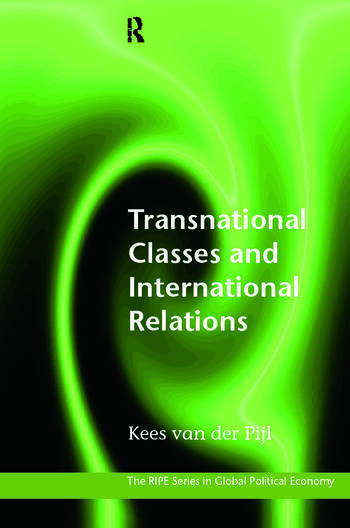 Transnational Classes and International Relations book cover