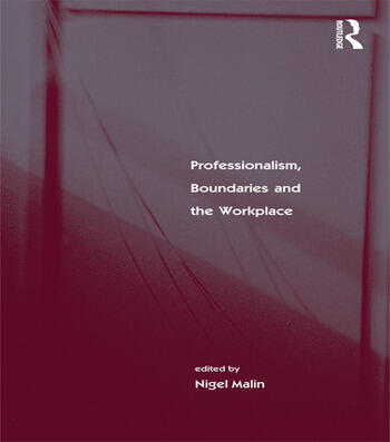 Professionalism, Boundaries and the Workplace book cover