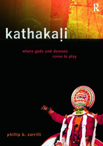 Kathakali Dance-Drama Where Gods and Demons Come to Play book cover
