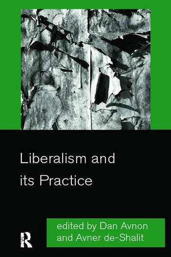 Liberalism and its Practice book cover