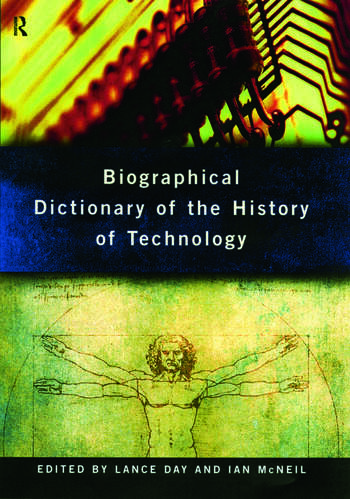 Biographical Dictionary of the History of Technology book cover