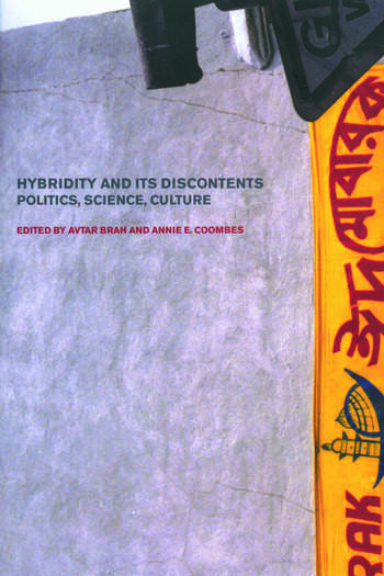 Hybridity and its Discontents Politics, Science, Culture book cover