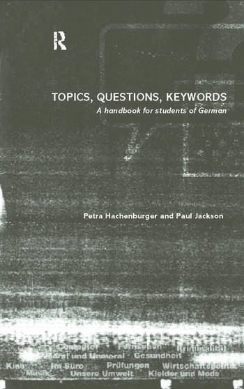 Topics, Questions, Key Words A Handbook for Students of German book cover