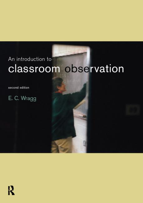 An Introduction to Classroom Observation book cover
