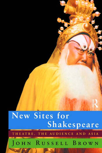New Sites For Shakespeare Theatre, the Audience, and Asia book cover