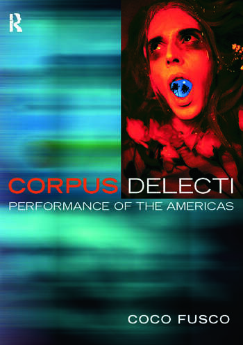 Corpus Delecti Performance Art of the Americas book cover
