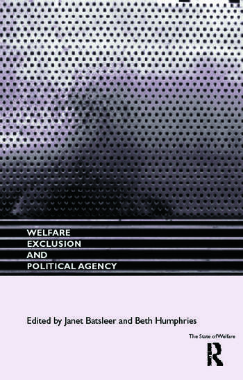 Welfare, Exclusion and Political Agency book cover