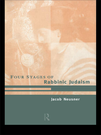 The Four Stages of Rabbinic Judaism book cover