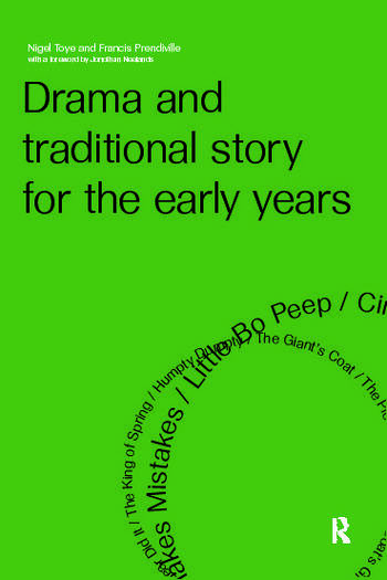 Drama and Traditional Story for the Early Years book cover