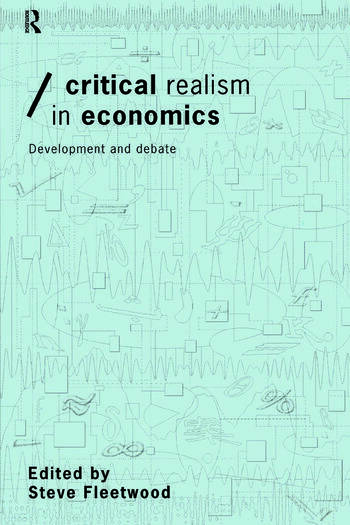 Critical Realism in Economics Development and Debate book cover