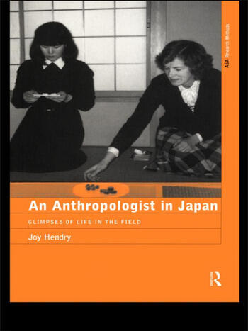 An Anthropologist in Japan Glimpses of Life in the Field book cover