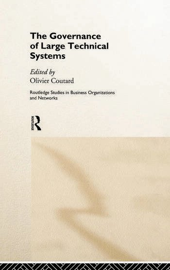 The Governance of Large Technical Systems book cover