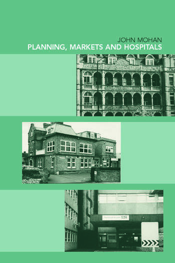 Planning, Markets and Hospitals book cover