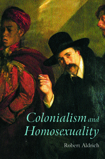 Colonialism and Homosexuality book cover