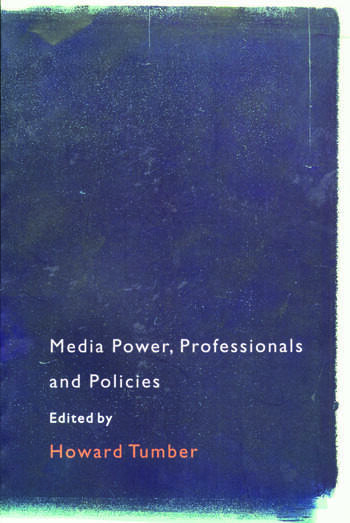 Media Power, Professionals and Policies book cover