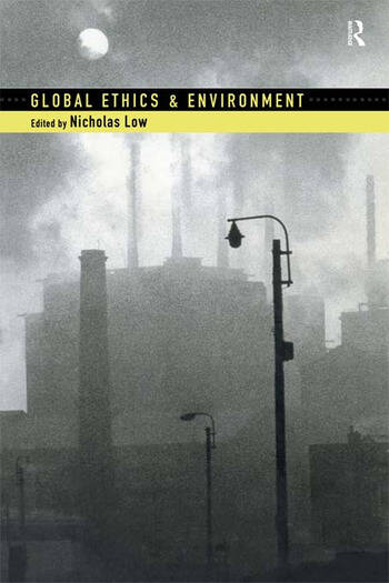 Global Ethics and Environment book cover