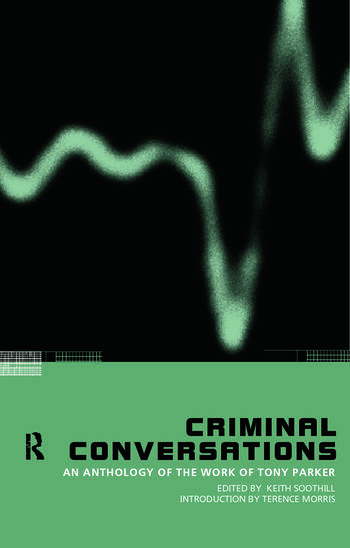 Criminal Conversations An Anthology of the Work of Tony Parker book cover